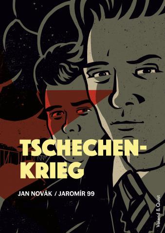 Cover Tschechenkrieg von Jan NovákundJaromír 99, übers. v. Mirko Kraetsch, Verlag Voland & Quist